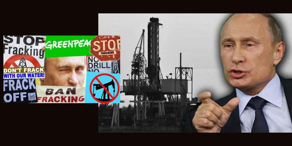 Is Putin Secretly Funding U.S. Eco Groups Against Fracking ...